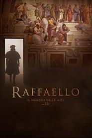 Raffaello - Il Principe delle Arti  poster