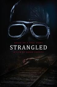 View Strangled (2016) Movie poster on Ganool