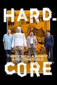 View Hard-Core (2018) Movie poster on 123putlockers