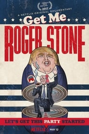 Poster Movie Get Me Roger Stone 2017