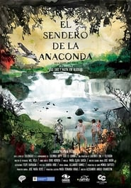 View El Sendero de la Anaconda (2019) Movie poster on 123movies