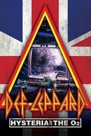 Def Leppard: Hysteria At The O2 series tv