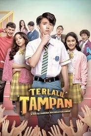 View Terlalu Tampan (2019) Movie poster on Ganool