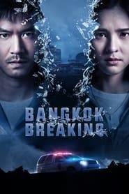 Serie streaming | voir Bangkok Breaking en streaming | HD-serie