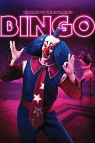 Bingo: The King of the Mornings poster
