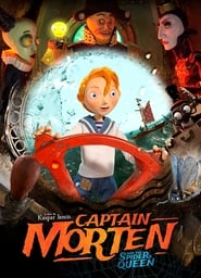Captain Morten and the Spider Queen (2018) Movie poster on cokeandpopcorn