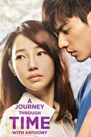 View A Journey Through Time with Anthony (2015) Movie poster on Ganool