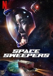 Space Sweepers FULL MOVIE