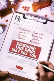 Poster Movie Warning: This Drug May Kill You 2017