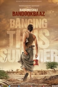 View Babumoshai Bandookbaaz (2017) Movie poster on cokeandpopcorn