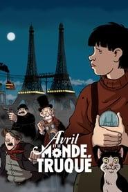 Abril y el mundo extraordinario (Avril et le monde truqué)