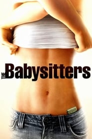 View The Babysitters (2007) Movie poster on cokeandpopcorn.click