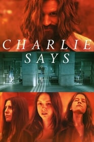 View Charlie Says (2019) Movie poster on Ganool
