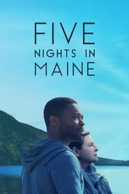 View Five Nights in Maine (2016) Movie poster on 123movies