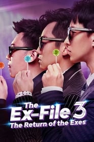 View The Ex-File 3: The Return of the Exes (2017) Movie poster on Ganool