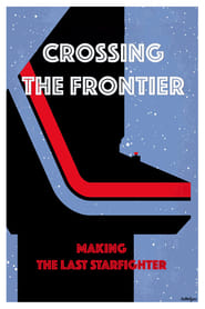The Last Starfighter - Crossing the Frontier TV shows