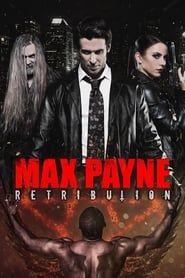 View Max Payne: Retribution (2017) Movie poster on cokeandpopcorn.click
