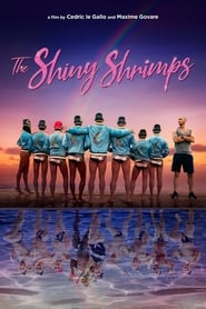 View The Shiny Shrimps (2019) Movie poster on 123movies