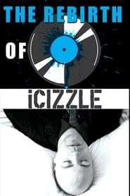The Rebirth of ICIZZLE