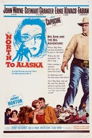 View North to Alaska (1960) Movie poster on Ganool