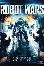 View Robot Wars (2016) Movie poster on Ganool123