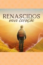 Renascidos - Novo Coração series tv