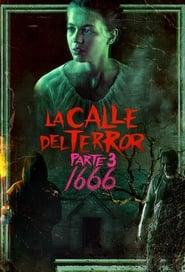 VER La calle del terror, Parte 3: 1666 Online Gratis HD