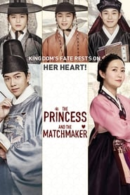 View The Princess and the Matchmaker (2018) Movie poster on cokeandpopcorn
