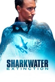 View Sharkwater: Extinction (2018) Movie poster on Ganool