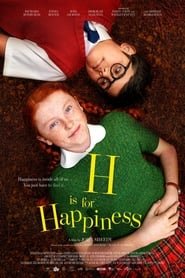 View H Is for Happiness (2019) Movie poster on 123movies