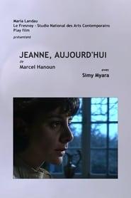 Jeanne, aujourd'hui