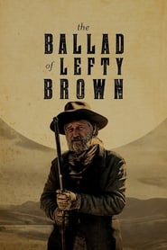 View The Ballad of Lefty Brown (2017) Movie poster on Ganool