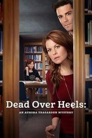 View Dead Over Heels: An Aurora Teagarden Mystery (2017) Movie poster on cokeandpopcorn.click