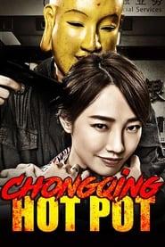 View Chongqing Hot Pot (2016) Movie poster on Ganool
