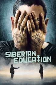 View Siberian Education (2013) Movie poster on cokeandpopcorn