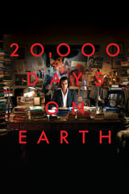 View 20,000 Days on Earth (2014) Movie poster on Ganool123