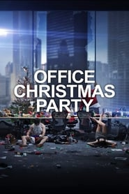 Watch Full Movie Streaming And Download Office Christmas Party ...