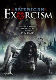 Poster Movie American Exorcism 2017
