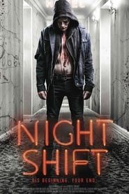 View Nightshift (2018) Movie poster on Ganool