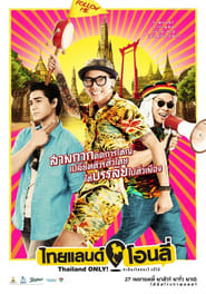 View Thailand Only (2017) Movie poster on Ganool
