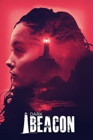 View Dark Beacon (2017) Movie poster on cokeandpopcorn