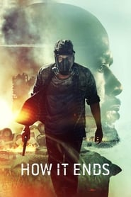 View How It Ends (2018) Movie poster on Ganool