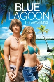 Blue Lagoon: The Awakening (2012) Movie poster on Ganool