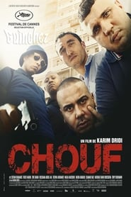 Chouf  film complet