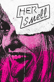 View Her Smell (2019) Movie poster on Ganool