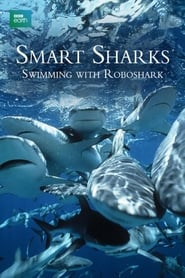 Smart Sharks: Swimming With Roboshark series tv