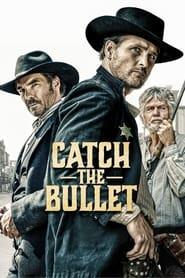 VER Catch the Bullet Online Gratis HD