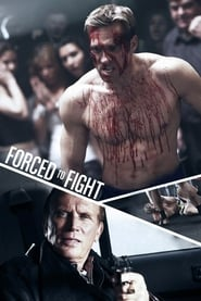 View Forced To Fight (2011) Movie poster on 123movies