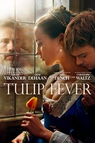 View Tulip Fever (2017) Movie poster on Ganool