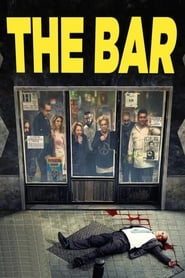 View The Bar (2017) Movie poster on cokeandpopcorn